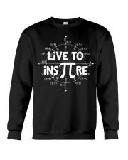 Live to Inspire Pi Day T Shirt Crewneck Sweatshirt thumbnail