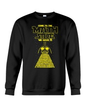 Come To The Math Side We Have Pi - Math Geek Crewneck Sweatshirt thumbnail