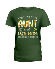 I Have Two Titles Aunt And Dog Mom Ladies T-Shirt thumbnail