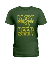 May the 4th Beer with u Funny Ladies T-Shirt thumbnail