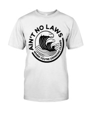 Trevor Wallace White Claw Shirt Ain't No Laws Classic T-Shirt front