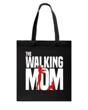 The walking MOM Tote Bag thumbnail