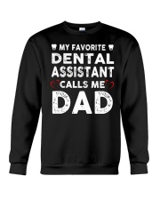 GIFTS FOR DENTAL ASSISTANT'S DADS Crewneck Sweatshirt thumbnail
