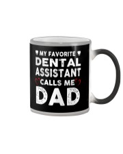 GIFTS FOR DENTAL ASSISTANT'S DADS Color Changing Mug thumbnail