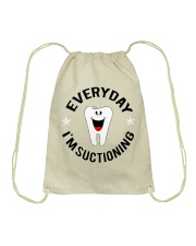 EVERYDAY I'M SUCTIONING Drawstring Bag thumbnail