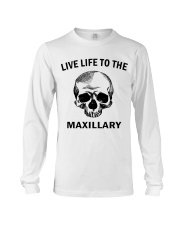 LIVE LIFE TO THE MAXILLARY Long Sleeve Tee thumbnail
