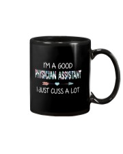 I'M A GOOD PHYSICIAN ASSISTANT Mug thumbnail