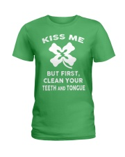 KISS ME - BUT FIRST CLEAN YOUR TEETH AND TONGUE Ladies T-Shirt tile