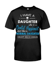 A PERFECT GIFT FOR DENTAL HYGIENIST'S DADS Classic T-Shirt front