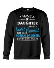 A PERFECT GIFT FOR DENTAL HYGIENIST'S DADS Crewneck Sweatshirt thumbnail
