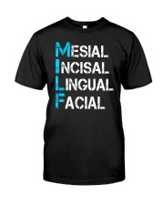 Mesial Incisal Lingual Facial Classic T-Shirt tile