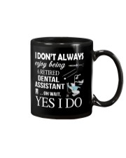 JUST FOR RETIRED DENTAL ASSISTANTS Mug thumbnail