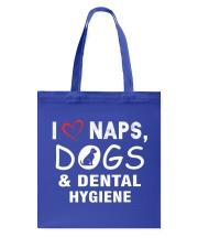 I Love Naps - Dogs - Dental Hygiene Tote Bag thumbnail
