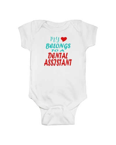 Just for DENTAL ASSISTANT'S BABIES