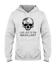 LIVE LIFE TO THE MAXILLARY Hooded Sweatshirt thumbnail