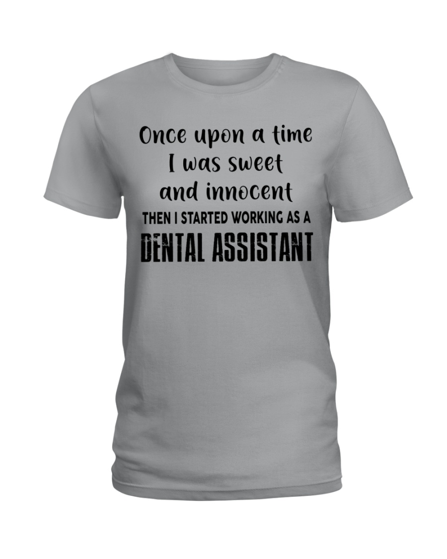 DENTAL ASSISTANTS Ladies T-Shirt