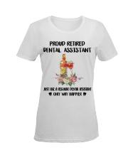 Proud Retired DENTAL ASSISTANT Ladies T-Shirt women-premium-crewneck-shirt-front