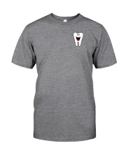 LIMITED EDITION - JUST FOR DENTAL ASSISTANT Classic T-Shirt thumbnail