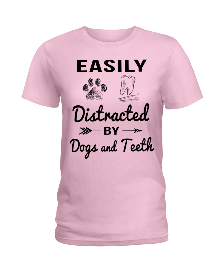 Easily Distracted By Dogs And Teeth Ladies T-Shirt