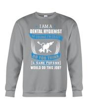 JUST FOR DENTAL HYGIENISTS Crewneck Sweatshirt thumbnail