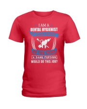 JUST FOR DENTAL HYGIENISTS Ladies T-Shirt thumbnail