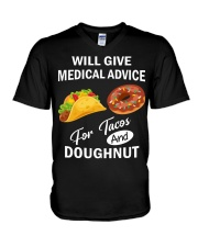WILL GIVE MEDICAL ADVICE FOR TACOS AND DOUGHNUT V-Neck T-Shirt thumbnail