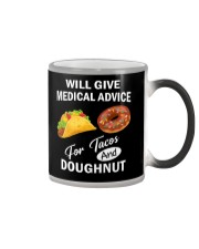 WILL GIVE MEDICAL ADVICE FOR TACOS AND DOUGHNUT Color Changing Mug thumbnail