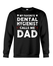 GIFTS FOR DENTAL HYGIENIST'S DADS Crewneck Sweatshirt thumbnail