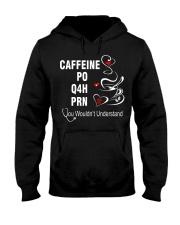 CAFFEINE PO Q4H PRN Hooded Sweatshirt thumbnail