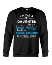 A PERFECT GIFT FOR DENTAL ASSISTANT'S DADS Crewneck Sweatshirt thumbnail