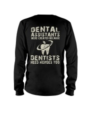 JUST FOR DENTAL ASSISTANTS Long Sleeve Tee thumbnail
