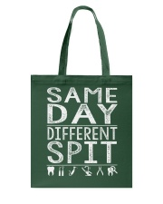 SAME DAY DIFFERENT SPIT Tote Bag thumbnail