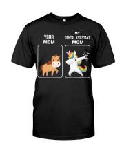 My Dental Assitant Mom Classic T-Shirt thumbnail