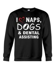 I love naps - dogs - dental assisting Crewneck Sweatshirt thumbnail
