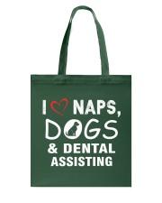 I love naps - dogs - dental assisting Tote Bag thumbnail