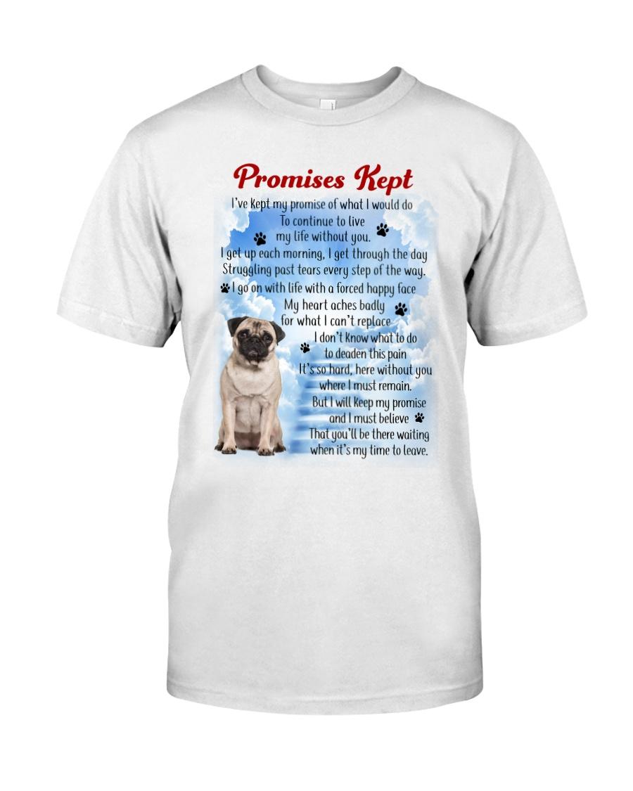 Pug - Promise kept Classic T-Shirt