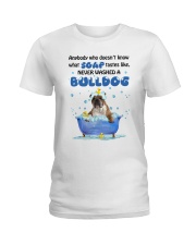 Bulldog and Soap Ladies T-Shirt thumbnail