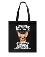 Chihuahua Don't mess with me Tote Bag thumbnail