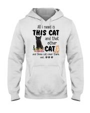 Cat - All I need are cats Hooded Sweatshirt thumbnail
