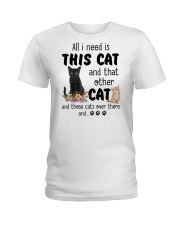 Cat - All I need are cats Ladies T-Shirt thumbnail