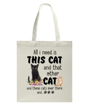 Cat - All I need are cats Tote Bag thumbnail