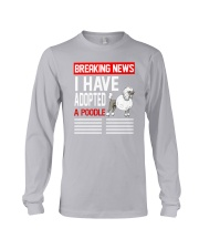 DOGS - POODLE - BREAKING NEWS Long Sleeve Tee thumbnail