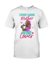 Chowchow Mother Wine Lover Classic T-Shirt front