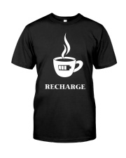 Coffee Recharge Classic T-Shirt front