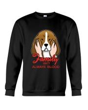 Beagle Family isn't always blood Crewneck Sweatshirt thumbnail