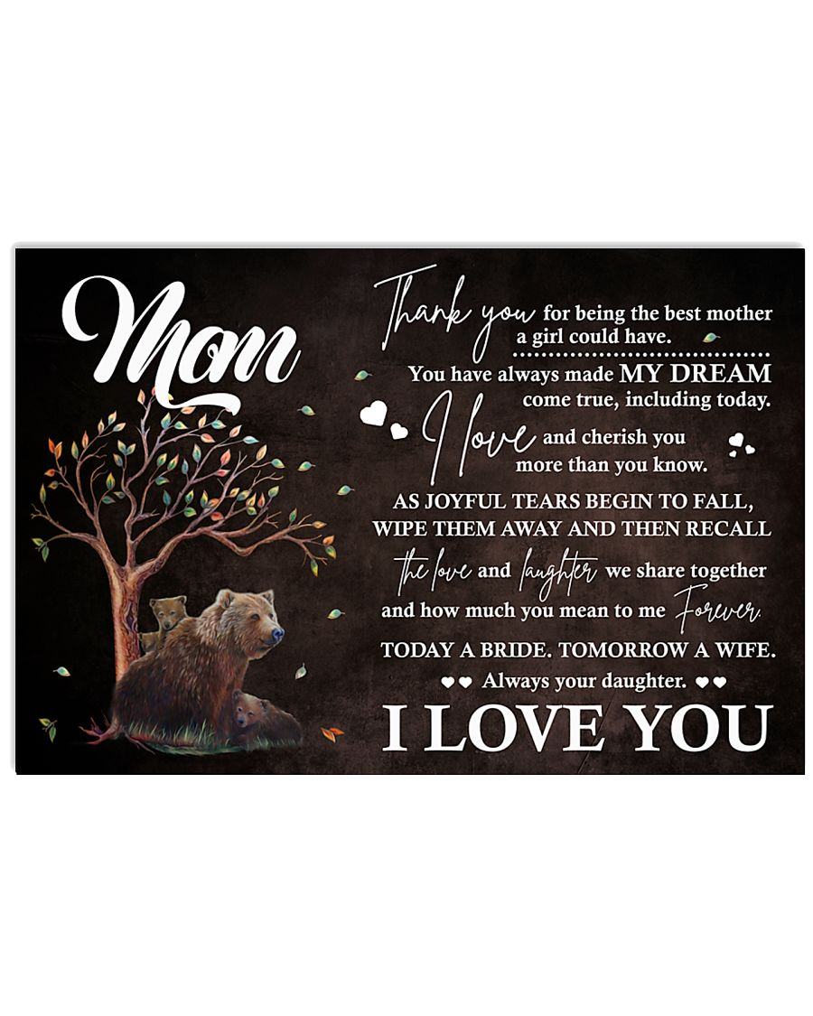 Family Mom I Always Your Daughter 17x11 Poster
