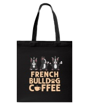 FRENCH BULLDOG COFFEE Tote Bag tile