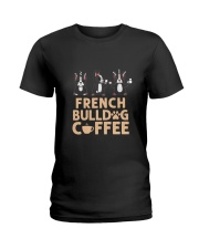 FRENCH BULLDOG COFFEE Ladies T-Shirt thumbnail