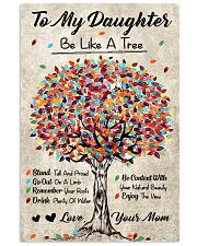 Family - To My Daughter - Be like a tree 11x17 Poster front