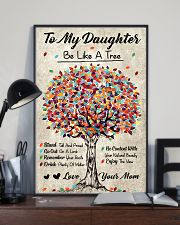 Family - To My Daughter - Be like a tree 11x17 Poster lifestyle-poster-2
